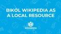 Bikol Wikipedia as a local resource.pdf