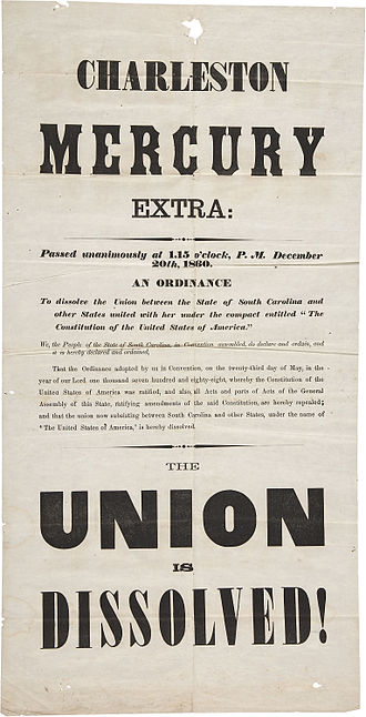 American Civil War - The first published imprint of secession, a broadside issued by the Charleston Mercury, December 20, 1860