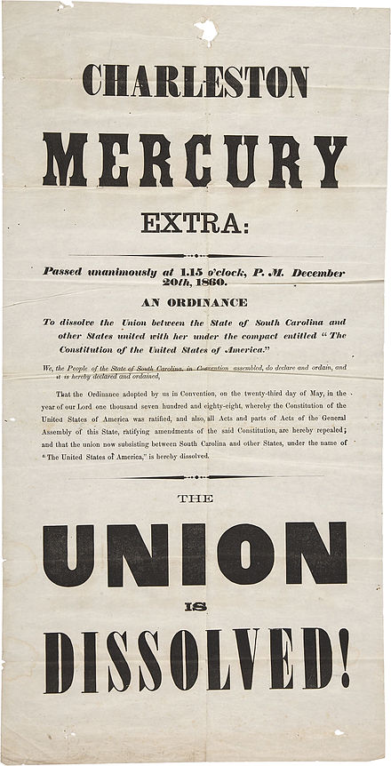 "Charleston Mercury Secession Broadside, 1860--""The Union"" had been a way to refer to the American Republic. Charleston Mercury Secession Broadside, 1860.jpg"