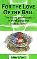 Cover of 'For the love of the ball'.jpg