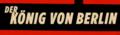 Der König von Berlin.png
