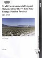 Draft environmental impact statement for the White Pine energy station project (IA draftenvironment01neso).pdf