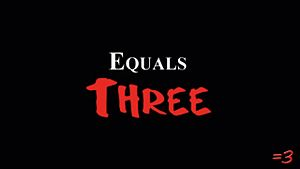 Equals Three.jpg