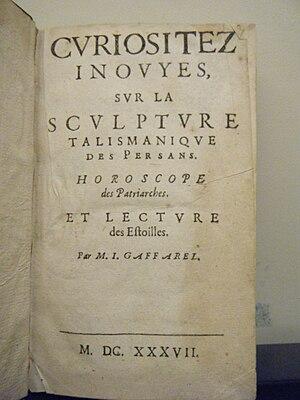 Jacques Gaffarel - The inside cover of Curiositez inouyes sur la sculpture talismanique des Persans, horoscope des Patriarches et lecture des estoiles.