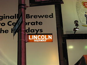 Route of the Lincoln Highway - Sign marking the eastern terminus of the Lincoln Highway at the intersection of 42nd Street and Broadway in Times Square, New York.