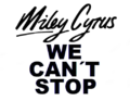 Miley Cyrus We Can't Stop logo.png