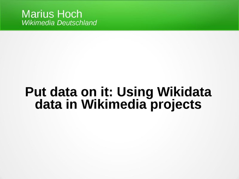 File:Put data on it – Using Wikidata data in Wikimedia projects.pdf