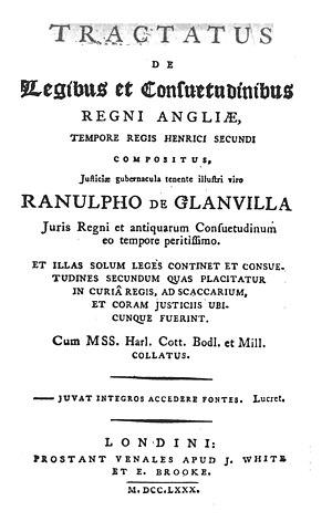 Ranulf de Glanvill - Image: Ranulf de Glanvill, Tractatus de legibus et consuetudinibus regni Angliæ (1780, title page)