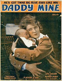 Daddy Mine 1918 song composed by Al Dubin