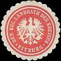 Siegelmarke Der Kgl. Landrath des Kreises Bitburg W0327896.jpg