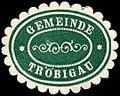 Siegelmarke Gemeinde Tröbigau W0252716.jpg