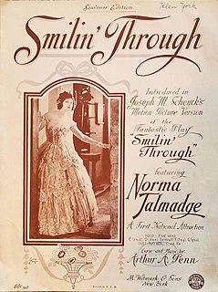 <i>Smilin Through</i> (1922 film) 1922 film by Sidney Franklin