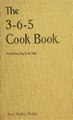 The 3-6-5 cook book, for use 365 days in the year (IA cu31924089575322).pdf