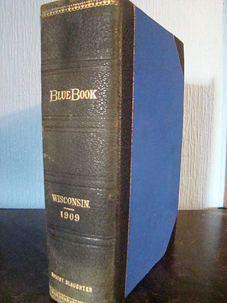 Wisconsin Blue Book - The 1909 edition of the Wisconsin Blue Book