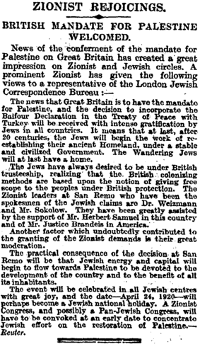 "San Remo conference - ""Zionist Rejoicings. British Mandate For Palestine Welcomed"", The Times, Monday, Apr 26, 1920, following conclusion of the conference."