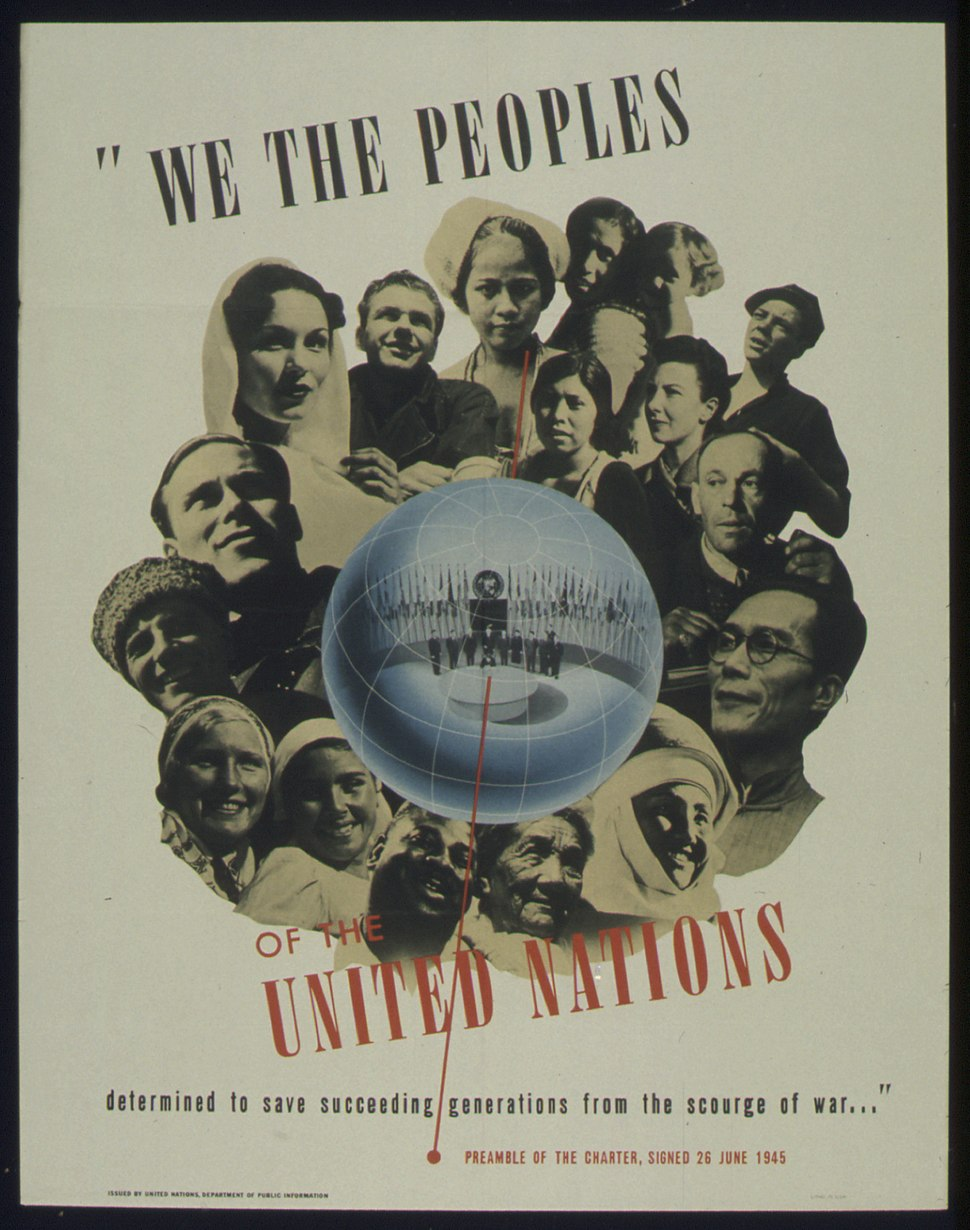 """""""WE THE PEOPLES OF THE UNITED NATIONS"""" - NARA - 516086"""