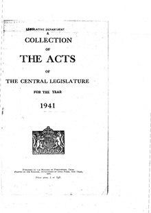 A Collection of the Acts of the Central Legislature and Ordinances of the Governor General of India, 1941.pdf