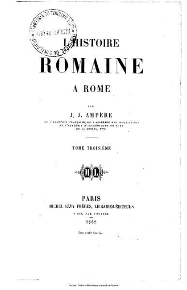 File:Ampère - L'histoire romaine à Rome, tome 3.djvu