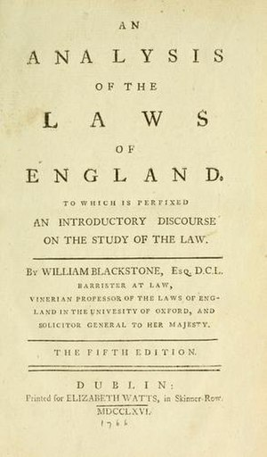 William Blackstone - An Analysis of the Laws of England, Blackstone's first legal treatise, published during this period