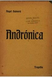 Àngel Guimerà i Jorge: Andrónica tragèdia en tres actes y en vers