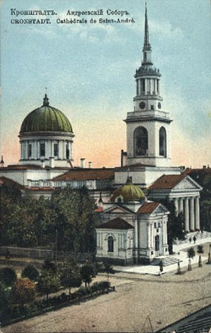 Kronstadt - The Cathedral of St. Andrew (1817–1932), dedicated to the patron saint of the Russian Navy. It was destroyed under the Soviet regime in 1932.