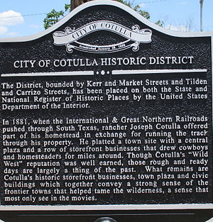 Cotulla, Texas - Cotulla Historic District sign downtown (erected 2013)