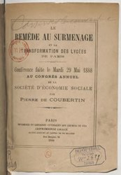 Pierre de Coubertin: Le Remède au surmenage et la transformation des lycées de Paris