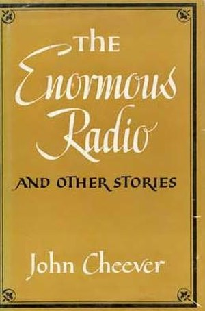 The Enormous Radio - Original cover of the collection The Enormous Radio and Other Stories.