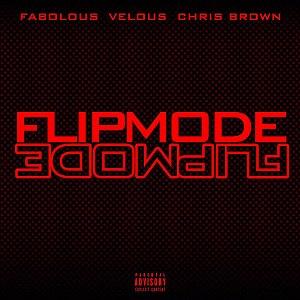 Flipmode (Fabolous song) - Image: Flipmode remix