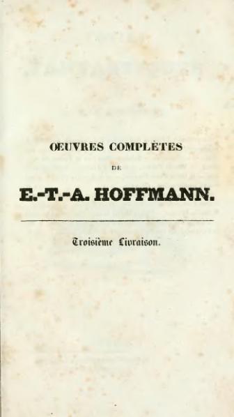File:Hoffmann - Œuvres complètes, t. 10, trad. Loève-Veimars, 1830.djvu