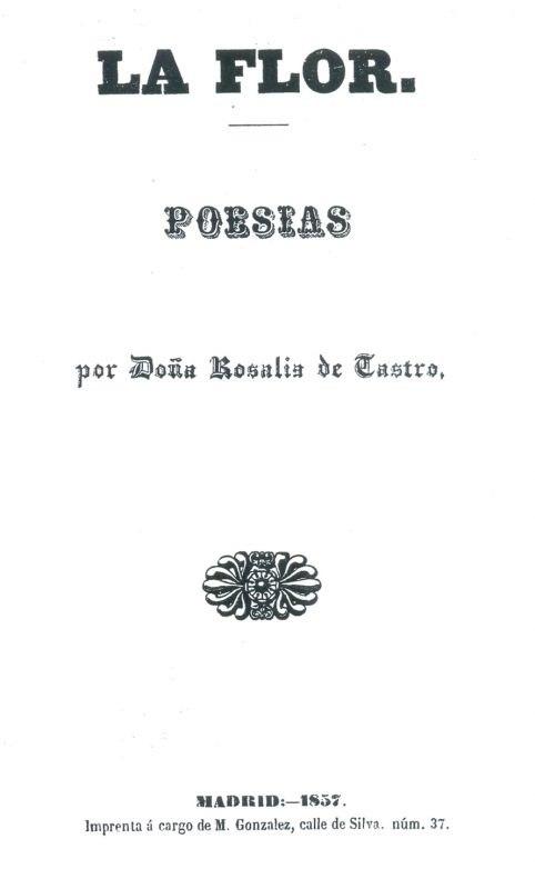 La flor. Imprenta de M. González. Madrid, 1857.