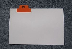 """Mac and Mc together - Mc tab on a file card divider of British origin. Some traditional filing systems treated Mac/Mc names as if the prefix were a letter such as a putative """"Mc"""" between M and N in the alphabet."""