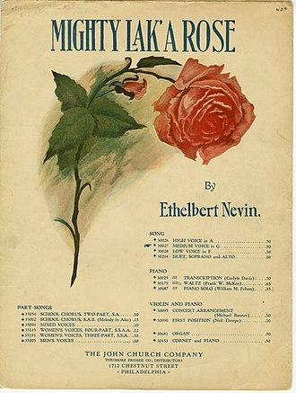 """Frank Lebby Stanton - Multi-voice-ranges 1901 cover of Ethelbert Nevin's tune for """"Mighty Lak' a Rose"""" for which Stanton wrote the lyrics. The dialect title means (approximately) """"very much like a rose"""" and is supposedly sung by a mother to her young son. The first line, by which the opus is occasionally known, is """"Sweetest li'l feller"""" (sweetest little fellow)."""