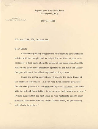 Miranda v. Arizona - Justice Brennan's comments on the Miranda decision.