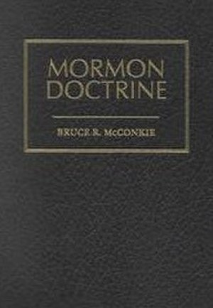 "Mormon Doctrine (book) - Cover for the 1966 2nd edition of ""Mormon Doctrine""."