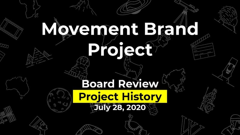 File:Movement Brand Project - Project history for Board Review - July 2020.pdf