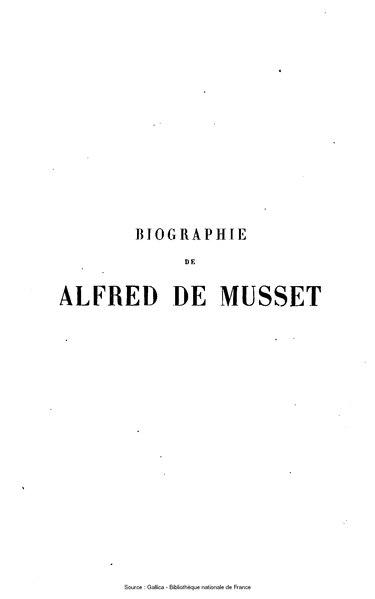 File:Musset - Biographie d'Alfred de Musset, sa vie et ses œuvres.djvu