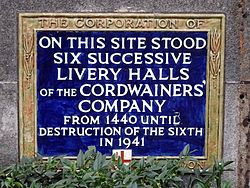 On this site stood six successive livery halls of the cordwainers%27 company from 1440 until destruction of the sixth in 1941