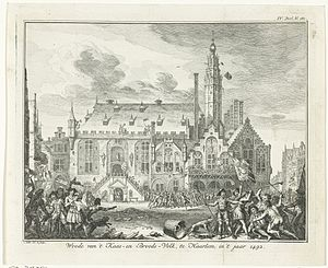 """Bread and Cheese Revolt - This 1750 """"historic"""" engraving by Simon Fokke of the Bread and Cheese uprising in 1492 shows the Haarlem city hall being stormed by an angry mob."""