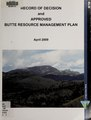 Record of decision and approved Butte resource management plan (IA recordofdecision00butt).pdf