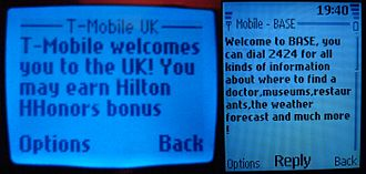 "Text messaging - SMS is used to send ""welcome"" messages to mobile phones roaming between countries. Here, T-Mobile welcomes a Proximus subscriber to the UK, and Base welcomes an Orange UK customer to Belgium."