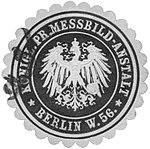 Siegelmarke Königl. Pr. Messbild-Anstalt Berlin W0338767.jpg