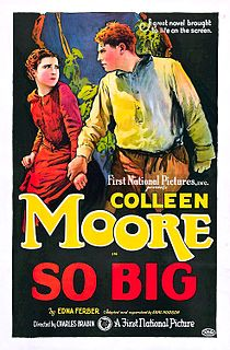 <i>So Big</i> (1924 film) 1924 film by Charles Brabin