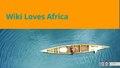 Wiki Loves Africa WikiIndaba presentation.pdf