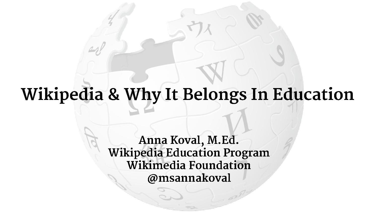 File:Wikipedia & Why It Belongs In Education.pdf