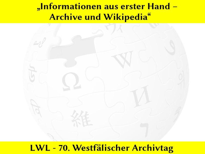 File:70. Westfälischer Archivtag - Informationen aus erster Hand – Archive und Wikipedia.pdf