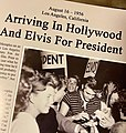 Arriving in Hollywood and Elvis for president, Los Angeles, 16 August 1956.jpg