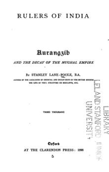 Aurangzíb and the Decay of the Mughal Empire.djvu