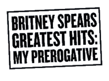 alt=Description de l'image Britney Spears - Greatest Hits My Prerogative logo.png.