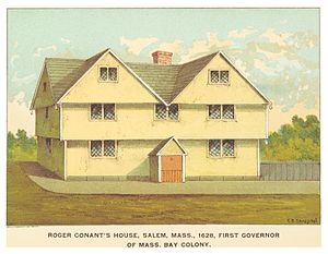 Roger Conant (colonist) - Conant's house in Salem